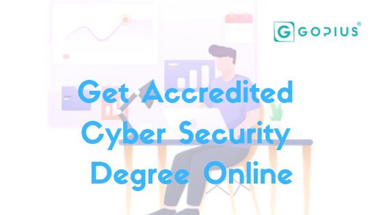 getting-accredited-cyber-security-degree Online