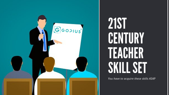21st Century Teacher Skill Set
