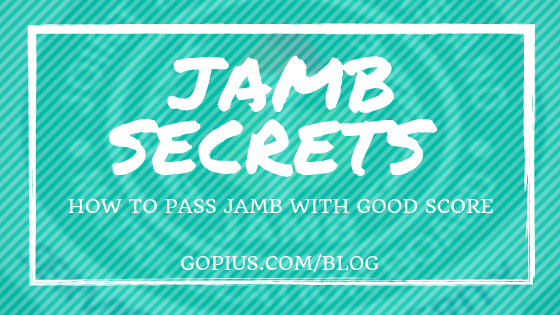 JAMB secrets on how to pass UTME with good scores