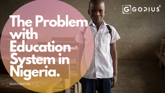 the Problems with Nigerian Education System