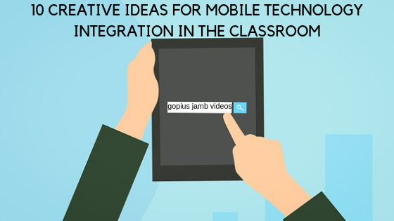 Mobile Technology Integration in the Classroom